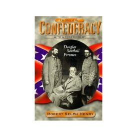The Story of the Confederacy (Hardcover)