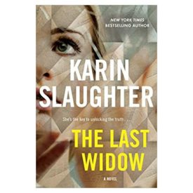 The Last Widow: A Novel (Will Trent, 9) (Hardcover)