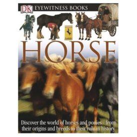 DK Eyewitness Books: Horse (Hardcover)