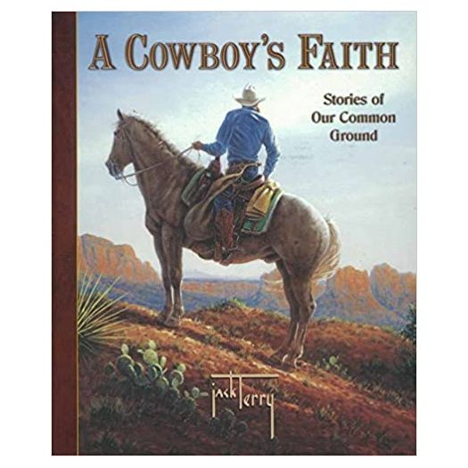 A Cowboy's Faith: Stories of Our Common Ground (Hardcover)