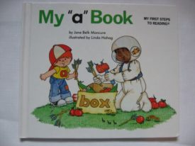 My a Book My First Steps to Reading By Jane Belk Moncure (1984) (Hardcover)