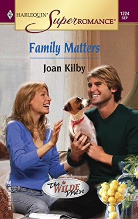 Family Matters: The Wilde Men (Harlequin Superromance No. 1224) (Paperback)