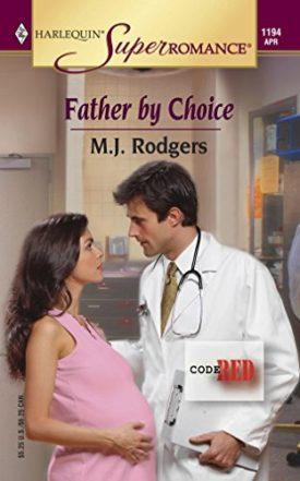 Father by Choice : Code Red (Harlequin Superromance No. 1194) (Paperback)
