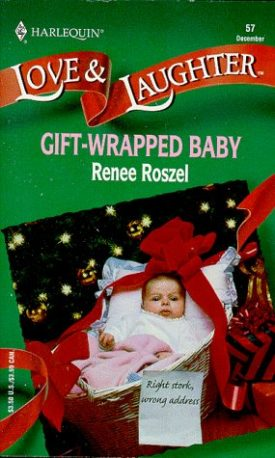 Gift Wrapped Baby (Love and Laughter # 57) (Paperback)
