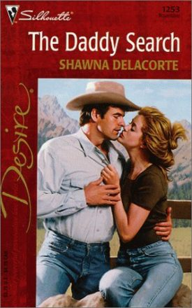 The Daddy Search (Silhouette Desire, 1253) (Paperback)