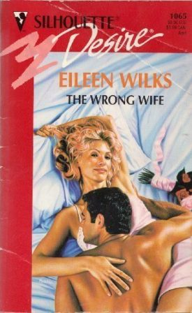 Wrong Wife (Silhouette Desire) (Paperback)