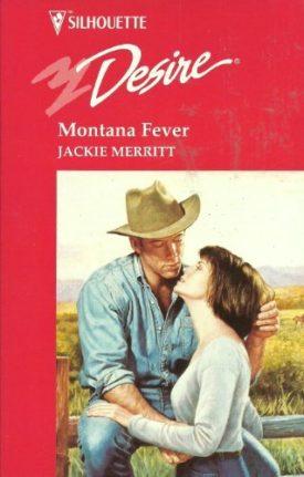 Montana Fever (Made In Montana) (Silhouette Desire) (Paperback)