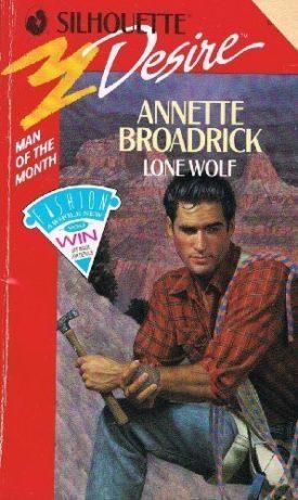 Lone Wolf (Silhouette Desire, No 666) (Paperback)