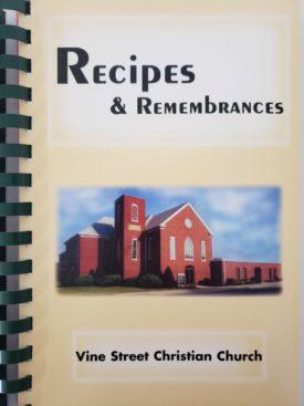 Cookbook Recipes & Remembrances: Vine St Christian Church Arthur, Illinois (Plastic-comb Paperback)