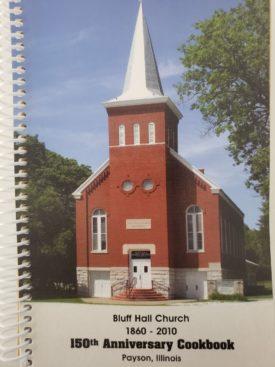 Cookbook Bluff Hall Church Payson, Illinois (Plastic-comb Paperback)