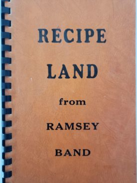 Recipe Land from Ramsey Illinois Band Cookbook (Plastic-comb Paperback)