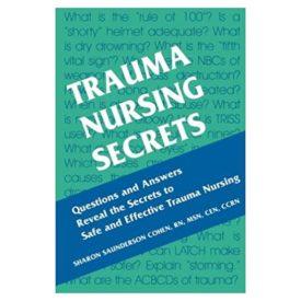 Trauma Nursing Secrets 1st Edition (Paperback)