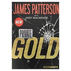 Private: Gold (Bookshots Thrillers) (Paperback)