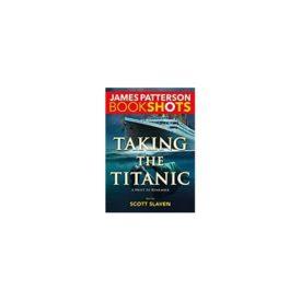 Taking the Titanic (BookShots) (Paperback)