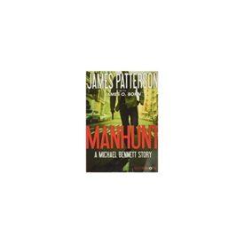 Manhunt: A Michael Bennett Story (Michael Bennett BookShots, 2) (Paperback)