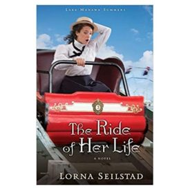 The Ride of Her Life: A Novel (Lake Manawa Summers) (Paperback)