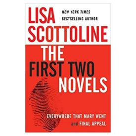 Lisa Scottoline: The First Two Novels: Everywhere That Mary Went and Final Appeal Hardcover (Hardcover)