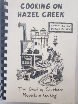 Vintage 1990 Cooking on Hazel Creek The Best of Southern Mountain Cooking Cookbook Hazelwood, North Carolina (Plastic-comb Paperback)