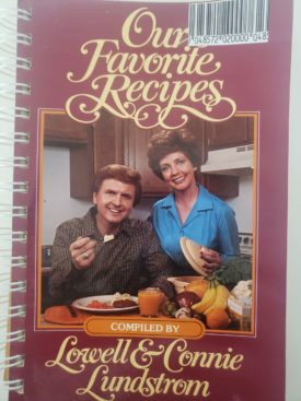 Vintage 1982 Our Favorite Recipes by Lowell & Connie Lundstrom (Plastic-comb Paperback)