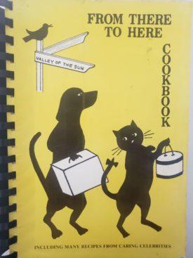 Vintage 1980 Arizona Humane Society From Three to Here Cookbook (Plastic-comb Paperback)