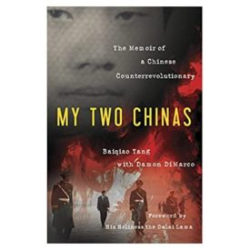 My Two Chinas: The Memoir of a Chinese Counterrevolutionary (Hardcover)