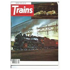 Trains Magazine March 1978 - Vol 38 No. 5 (Collectible Single Back Issue Magazine)