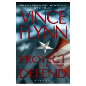 Protect and Defend: A Thriller (Hardcover)