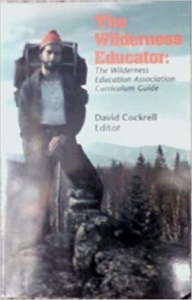 The Wilderness Educator: The Wilderness Education Association Curriculum Guide (Paperback)