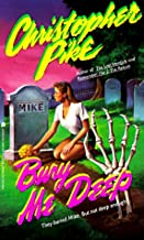Bury Me Deep: They Buried Mike But Not Deep Enough