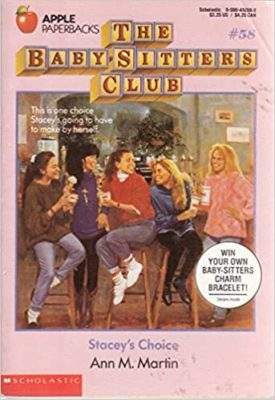 Staceys Choice (Baby-Sitters Club, 58)