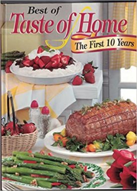 Best of Taste of Home The First 10 Years (Hardcover)