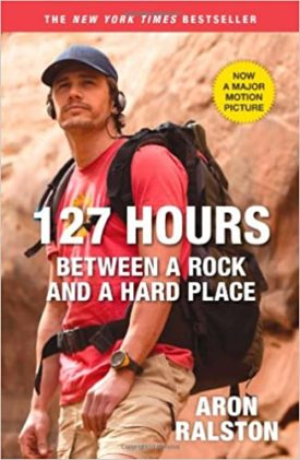 127 Hours: Between a Rock and a Hard Place (Paperback)
