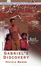 Gabriels Discovery: Faith on the Line #3 (Love Inspired #267) (Mass Market Paperback)