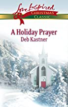 A Holiday Prayer (Love Inspired Christmas Classic) (Mass Market Paperback)