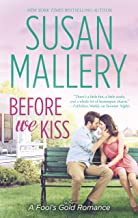 Before We Kiss (Fools Gold, Book 16) (Mass Market Paperback)
