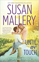 Until We Touch (Fools Gold Book 15) (Mass Market Paperback)