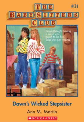 Dawns Wicked Stepsister (Baby-Sitters Club, 31)