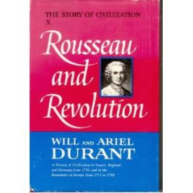 Rousseau and Revolution (Hardcover)