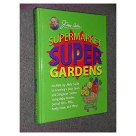 Supermarket Super Gardens (Hardcover)