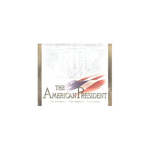 The American President: The Human Drama of Our Nation's Highest Office (Hardcover)
