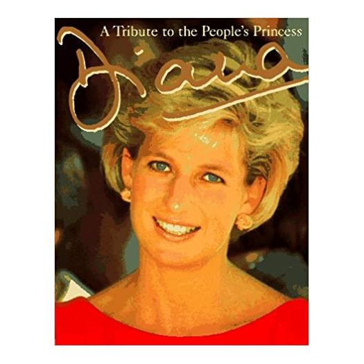 Diana: A Tribute to the People's Princess (Hardcover)