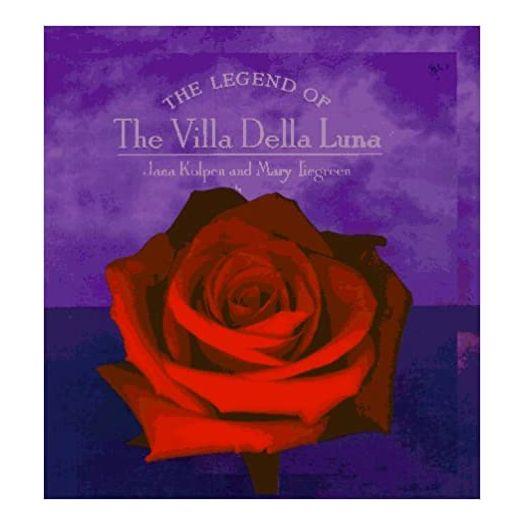 The Legend of the Villa Della Luna: The Sequel to the Secrets of Pistoulet (Hardcover)