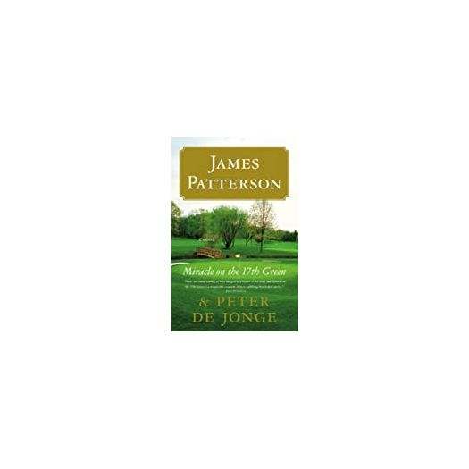 Miracle on the 17th Green: A Novel (Hardcover)