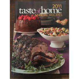 2011 Taste of Home Annual Recipes Cookbook (Hardcover)
