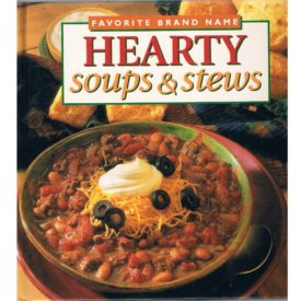 Hearty Soups and Stews (Hardcover)