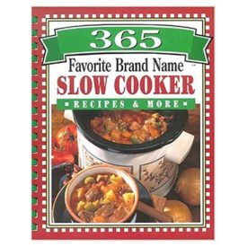 365 Favorite Brand Name Slow Cooker Recipes & More Plastic Comb (Hardcover)