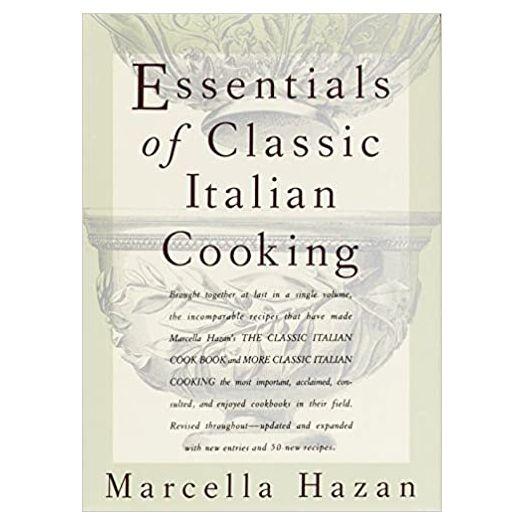 Essentials of Classic Italian Cooking: A Cookbook (Hardcover)