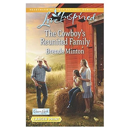 The Cowboy's Reunited Family (Cooper Creek, 8) (Mass Market Paperback)