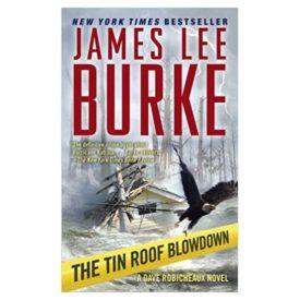 The Tin Roof Blowdown (Robicheaux, Book 16) (Dave Robicheaux) (Mass Market Paperback)