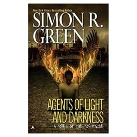 Agents of Light and Darkness (Nightside, Book 2) (Mass Market Paperback)